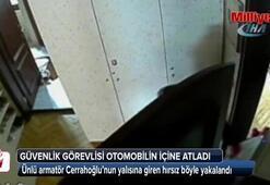 Cerrahoğlunun yalısına giren hırsızlardan biri böyle yakalandı