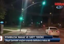 İstanbul'da makas ve drift terörü kamerada