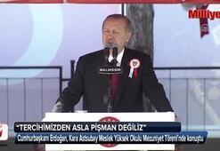 Cumhurbaşkanı Erdoğan: Tercihimizden pişman değiliz