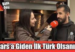 Marsa giden ilk Türk olsanız sosyal medyada ilk paylaşımınız ne olurdu