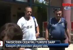 Antalyada taksiciden Cezayirli turiste darp