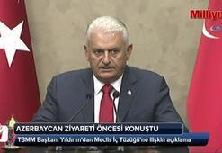 TBMM Başkanı Yıldırım, Azerbaycan ziyareti öncesi konuştu