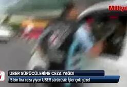 Uber sürücülerine ceza yağdı