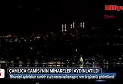 Çamlıca Camisinin minareleri aydınlatıldı