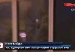 ABD Büyükelçiliğine saldıran iki kişi yakalandı