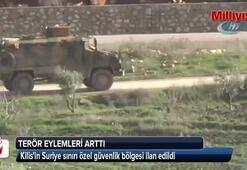 Kilisin Suriye sınırı özel güvenlik bölgesi ilan edildi