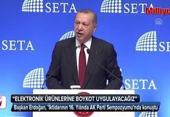 Cumhurbaşkanı Erdoğan: ABDnin elektronik ürünlerine boykot uygulayacağız