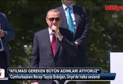 Cumhurbaşkanı Erdoğandan Ünyede önemli açıklamalar