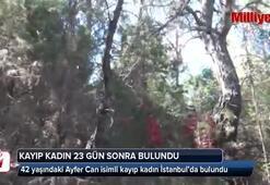 Bodrum'da kayıplara karışan kadın 23 gün sonra İstanbul'da bulundu