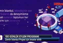 Zemin İstanbul Projesi için imzalar atıldı