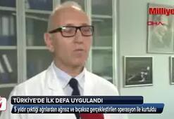 İlk kez Türkiyede yapıldı, doktorlar bile şaşkına döndü