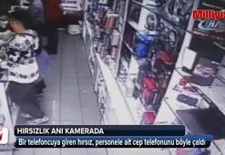 Tezgahtaki telefonu çalan hırsız güvenlik kameralarına yakalandı