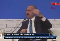 Adalet Bakanı Gül duyurdu