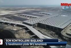 3. havalimanının yüzde 94ü tamamlandı