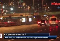 Haliç Köprüsü'ndeki çalışmalar sona erdi