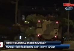 Münbiç ile Tel Rıfat bölgesine askeri sevkıyat sürüyor