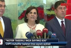 CHPli muhalifler toplanan imza sayısını açıkladı