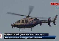 İstanbulda 39 ilçede Yeditepe Huzur uygulaması