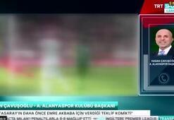 Hasan Çavuşoğlu: Emre Akbaba için gelen teklifler çok komik