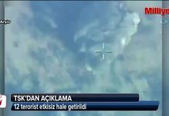 12 terörist etkisiz hale getirildi