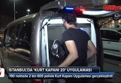 İstanbul'da Kurt Kapanı 20 uygulaması yapıldı