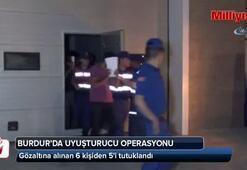 Burdurda uyuşturucu operasyonu: 5 tutuklama