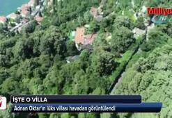 Adnan Oktarın lüks villası havadan görüntülendi