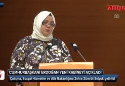 Çalışma, Sosyal Hizmetler ve Aile Bakanı Zehra Zümrüt Selçuk oldu
