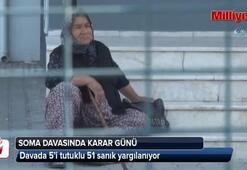 Soma davasında karar günü