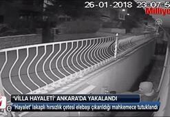 Villa hayaleti Ankarada yakalandı
