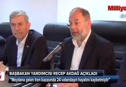 Recep Akdağ, tren faciasının bilançosunu açıkladı