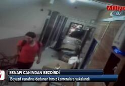 Beyazıt esnafına dadanan hırsız kameralara yakalandı
