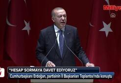 Cumhurbaşkanı Erdoğan: CHPli vatandaşlarımızı hesap sormaya çağırıyoruz