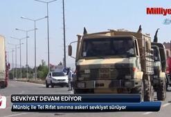 Münbiç ile Tel Rıfat sınırına askeri sevkiyat sürüyor