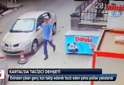 Kartalda tacizci önce kameraya sonra polise yakalandı