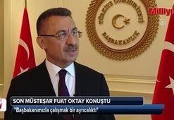 Başbakanlık Müsteşarı Fuat Oktay: Başbakanımızla çalışmak bir ayrıcalıktı