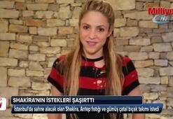 İstanbulda sahne alacak olan Shakira Antep Fıstığı istedi