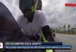 Yavuz Sultan Selim Köprüsü'nde 200 kilometre hızda tehlikeli şov kamerada