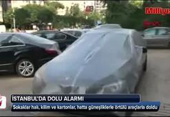 İstanbulda dolu alarmı