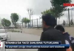 Taciz zanlısına tutuklama