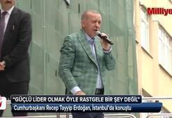 Cumhurbaşkanı Erdoğan İstanbul mitinginde halka hitap etti