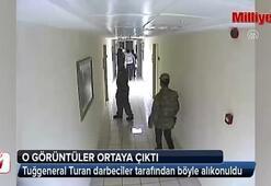 Tuğgeneral Turan böyle alıkonuldu