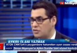 CNNTürke Peygambere hakaretten uyarı