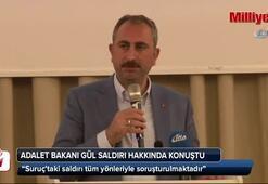 Bakan Gül: Suruçtaki saldırı tüm yönleriyle soruşturulmaktadır