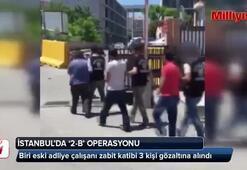 İstanbulda 2-B operasyonu