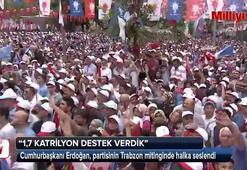 Cumhurbaşkanı Erdoğan: 1,7 katrilyon destek verdik
