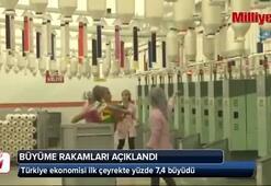 Türkiye ekonomisi ilk çeyrekte yüzde 7,4 büyüdü