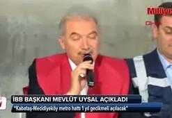 İBB Başkanı Mevlüt Uysaldan metro açıklaması
