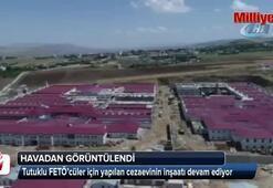 Tutuklu FETÖ'cüler için yapılan cezaevi havadan görüntülendi