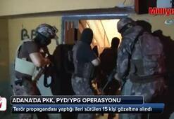 Adana'da PKK, PYD/YPG operasyonu: 15 gözaltı